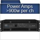 Power Amps >900w ch